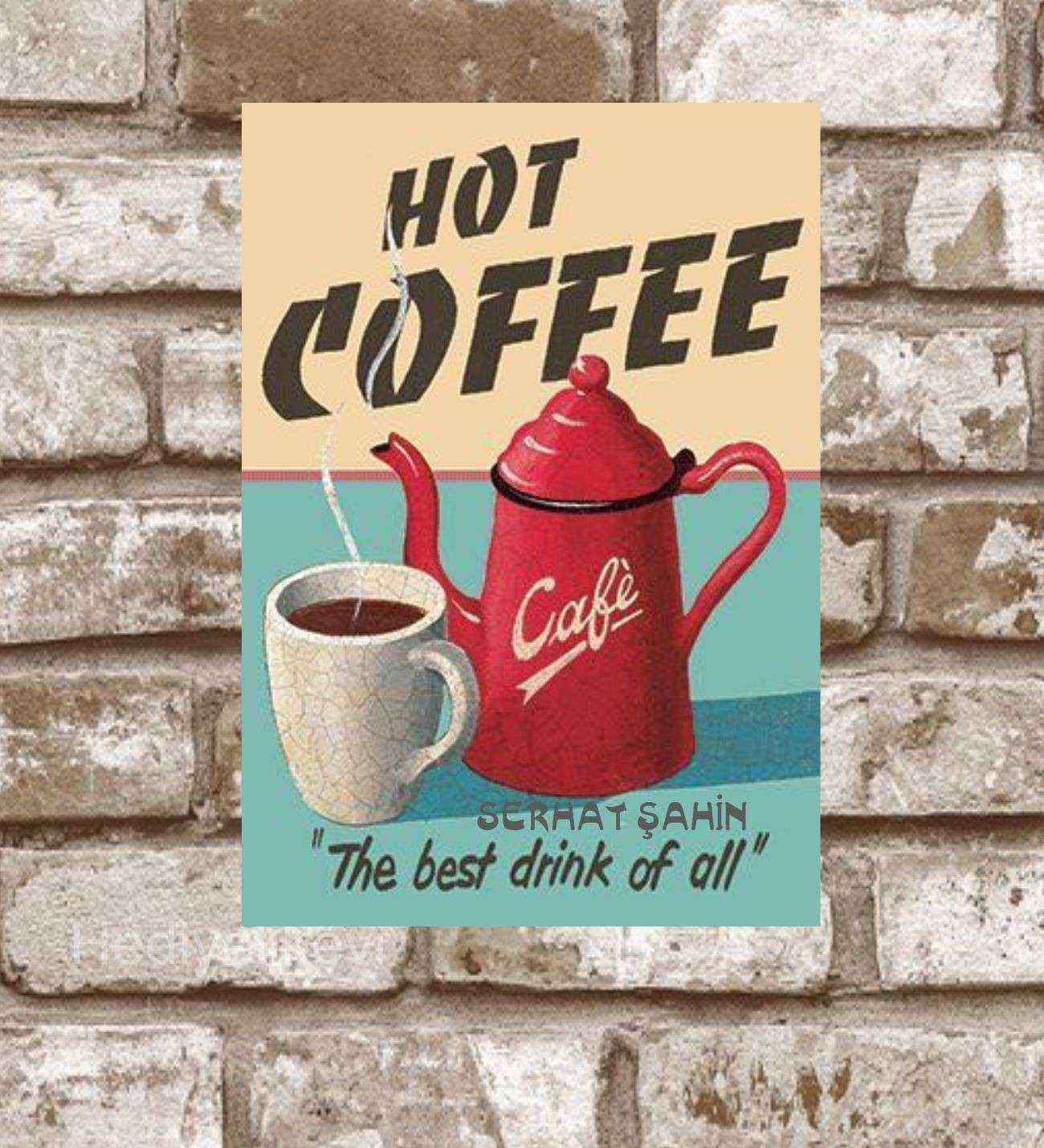 Kişiye Özel Metal Hot Coffee Cafe Retro Poster (29x19)