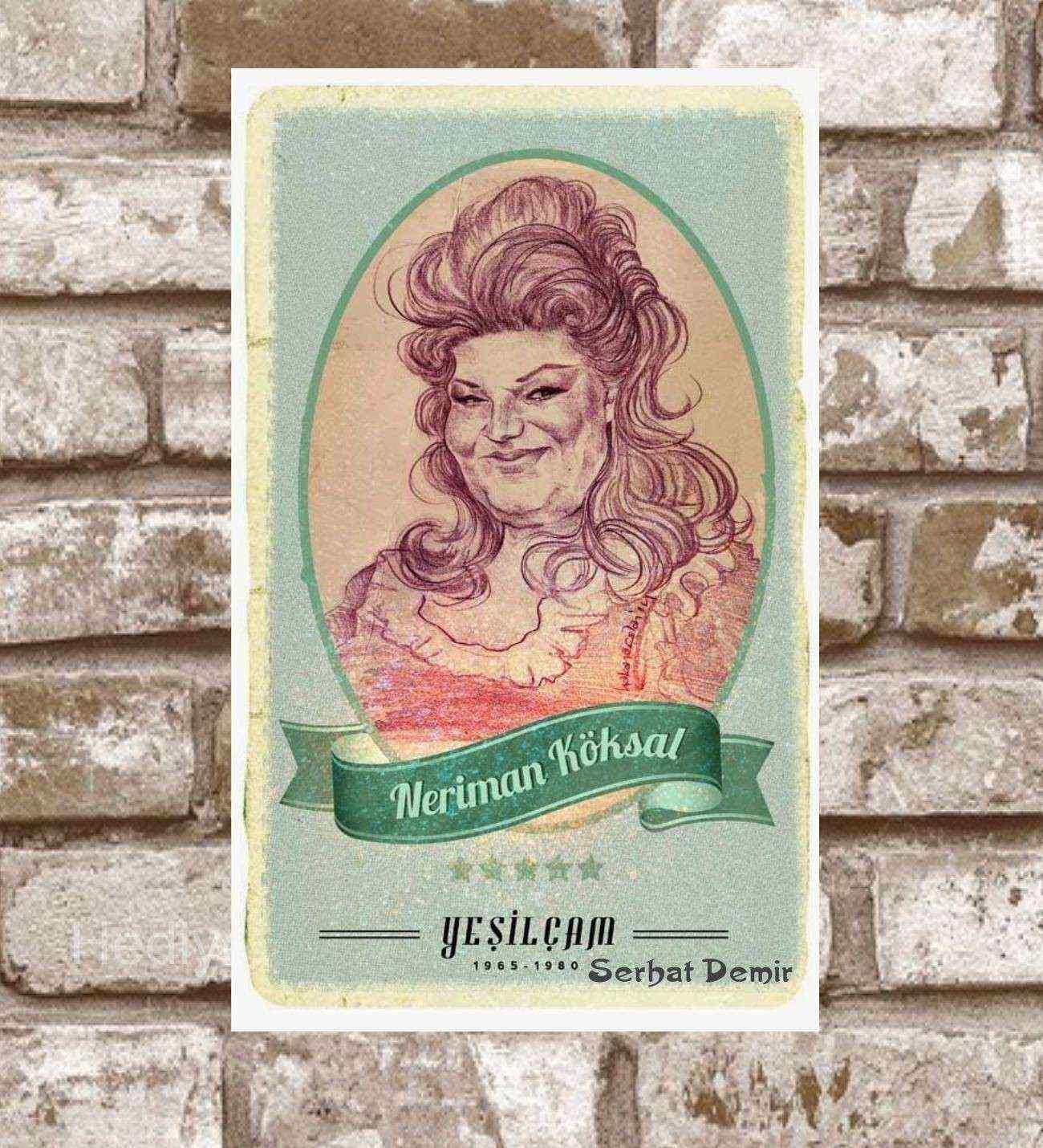 Kişiye Özel Metal Yeşilçam Neriman Köksal Retro Poster (29x19)
